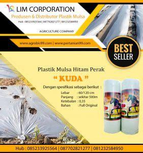 Mulsa Plastik Pertanian Cap Kuda mulsa plastik toko perlengkapan pertanian perkebunan