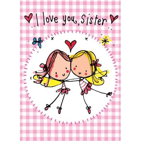love themes sis love you sis quotes quotesgram