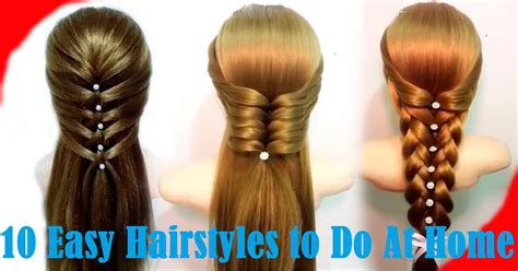 Easy To Do Hairstyles For Hair by Hairstyles For Hair Easy To Do At Home Hairstyles