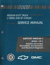 service and repair manuals 1997 chevrolet g series 2500 electronic toll collection 1997 chevrolet gmc medium duty trucks topkick kodiak c