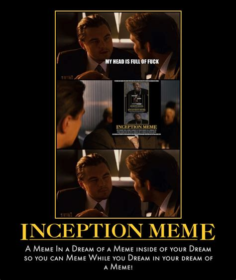 Inception Memes - assume all women want your dick your thoughts are