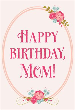 printable birthday cards to mom floral birthday for mom free printable birthday card