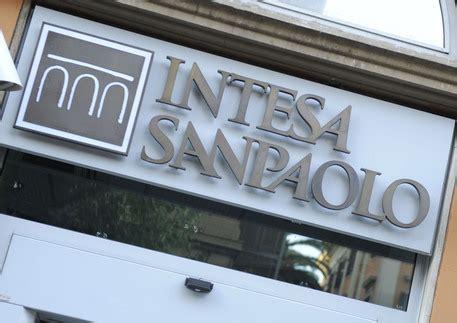 notizie banca intesa intesa san paolo 475 milioni per salvataggio banche