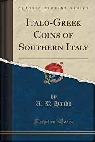 the italian lakes classic reprint books italo coins of southern italy classic reprint a