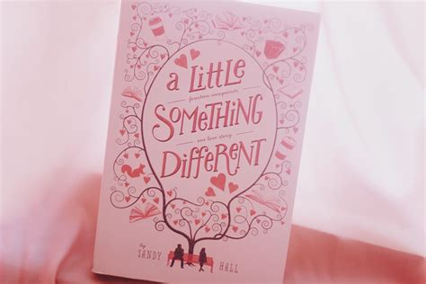 a little something different a little something different by sandy hall stay bookish
