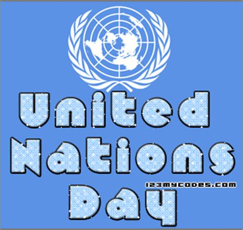 United Nations Nation 60 by 45 Happy United Nations Day Greeting Pictures And Images