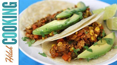 how to make vegetarian tacos recipe how to make vegetarian tacos hilah cooking