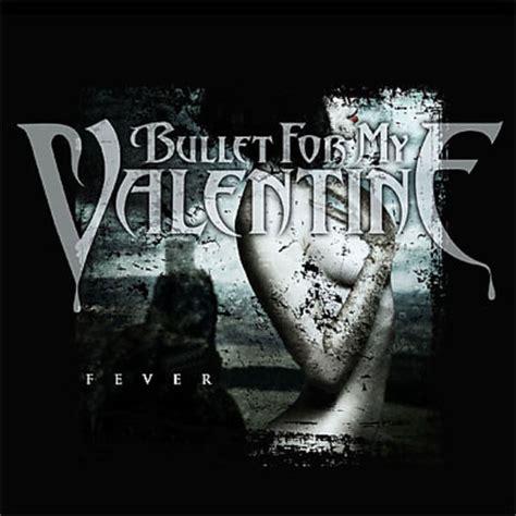 bullet for my fever songs fever bullet for my