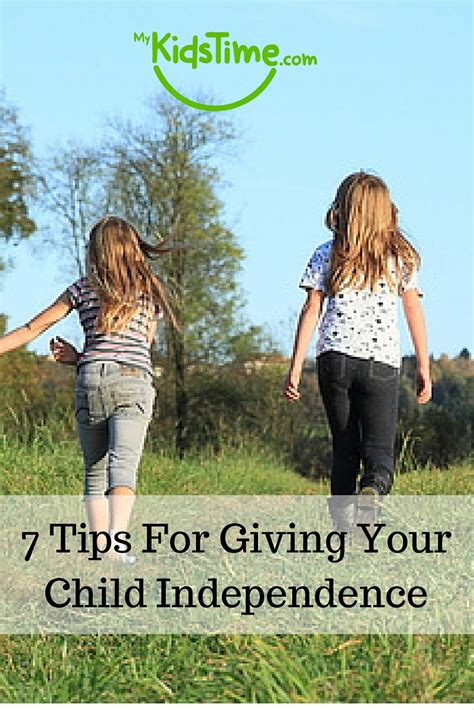 7 Tips For Giving Up Gossip by 7 Tips For Giving Your Child Independence