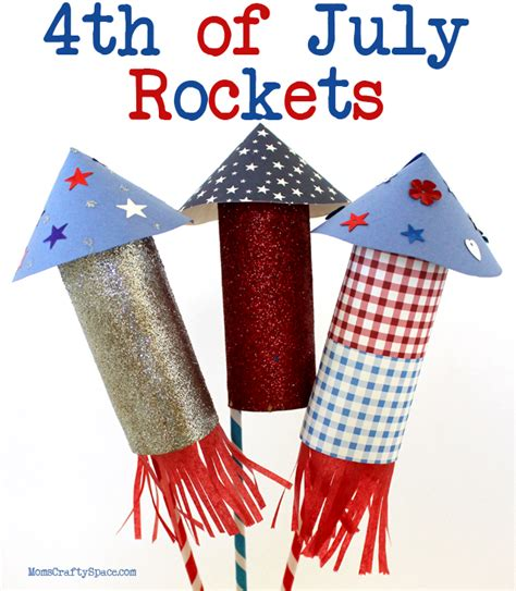 4th of july kid crafts craft 4th of july rockets happiness is