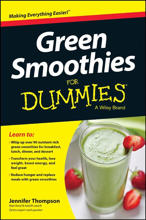 Detox For Dummies Pdf by Green Smoothies For Dummies Sle Chapter Wiley By