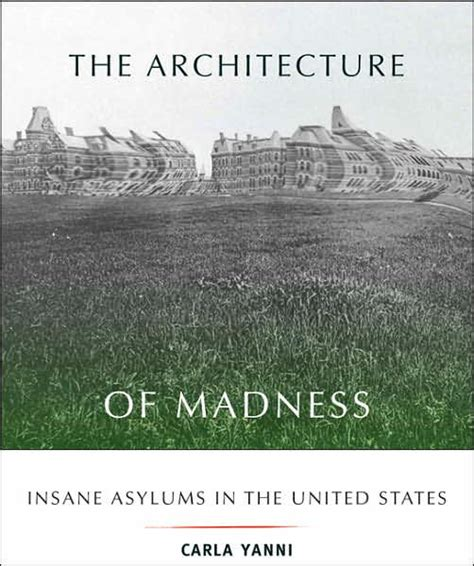 yanni biography book the architecture of madness insane asylums in the united
