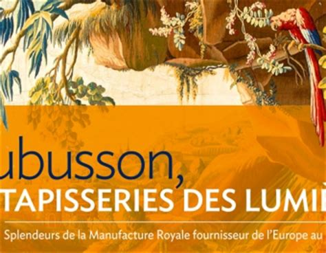 Aubusson Musée De La Tapisserie Horaires by Tapisseries Des Lumi 232 Res Cit 233 Internationale De La