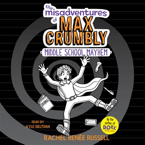 the misadventures of max crumbly 2 middle school books middle school the misadventures of max crumbly