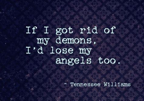 if i got rid of my demons i d lose my t w