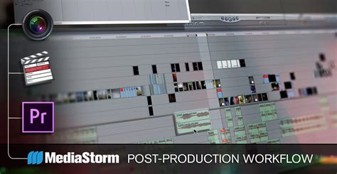 post production workflow back to school with mediastorm