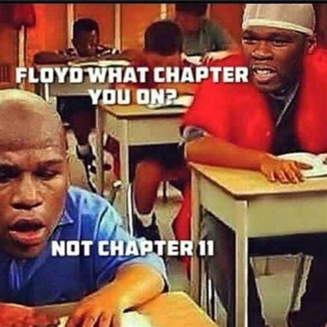 Floyd Mayweather Meme - in high school you was the man homie 50 cent s fall from