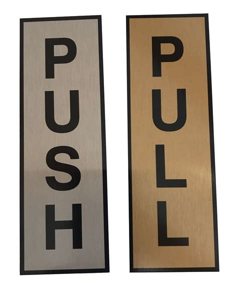 Adhesive Signs For Doors - metal push and or pull door sign self adhesive