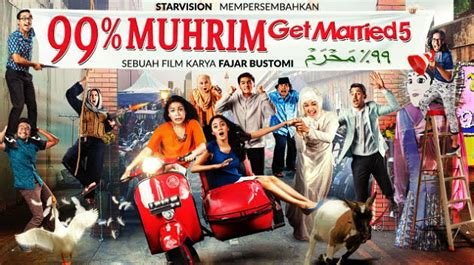 film bioskop terbaru yang akan datang 99 persen muhrim get married 5 nirina zubir munculkan