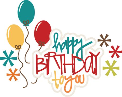 happy birthday wishes text design happy birthday to you svg birthday cake svg file birthday