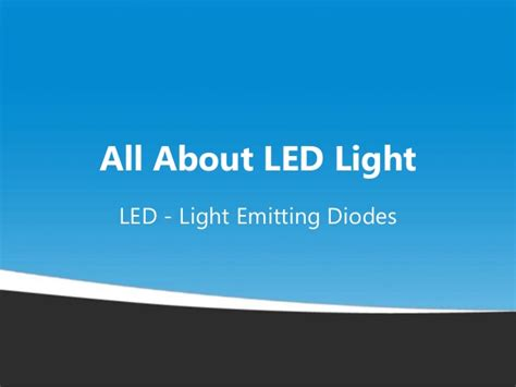 light emitting diode slideshare all about led light