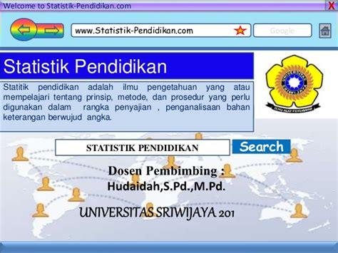Dasar2 Statistika ppt statistik pendidikan