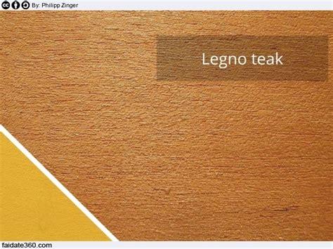 Legno Teak Come Trattarlo legno teak caratteristiche impieghi prezzi indicativi e
