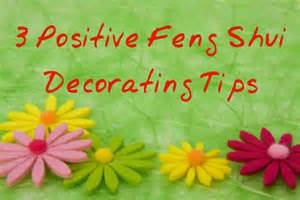 Feng Shui Home Decorating Tips 3 positive feng shui decorating tips