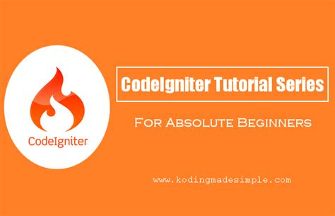tutorial website codeigniter php codeigniter tutorials for beginners step by step