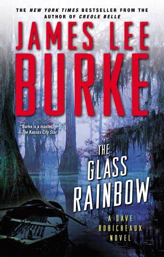 swan peak a dave robicheaux novel books the glass rainbow a dave robicheaux novel narrativa