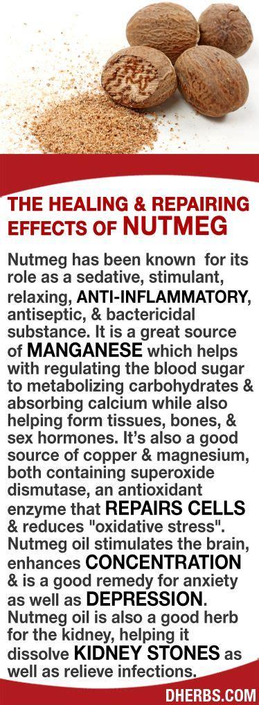 Stimulants Herbs That Give 25 best ideas about nutmeg benefits on nutmeg
