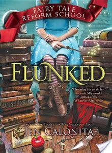 tale reform school books new release spotlight flunked by jen calonita jencalonita