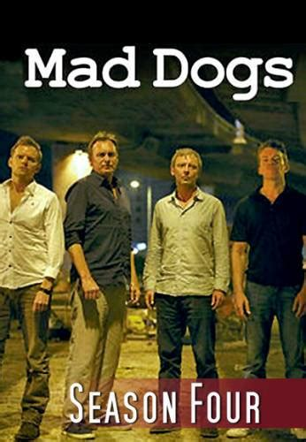 mad dogs tv show mad dogs or