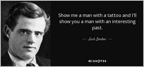 jack london tattoo quote top 25 quotes by jack london of 180 a z quotes