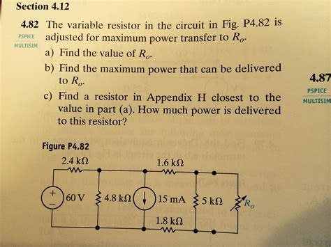 the variable resistor in the circuit is adjusted for maximum power transfer to ro the variable resistor in the circuit in fig p4 82 chegg