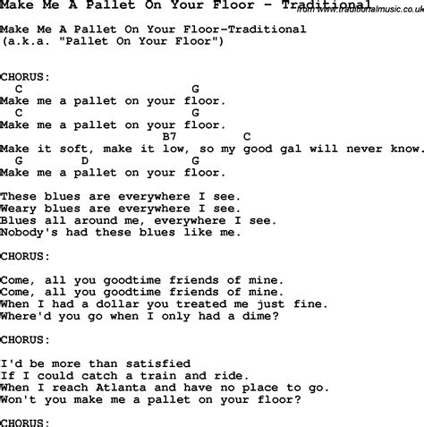 Make Me A Pallet On Your Floor Lyrics by Song Make Me A Pallet On Your Floor By Traditional Song
