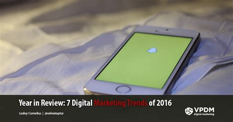 the digital marketing trends of 2016 digital marketing strategy for 2017