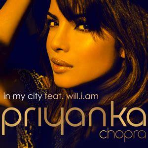 in my city priyanka chopra mp3 download songspk in my city wikipedia