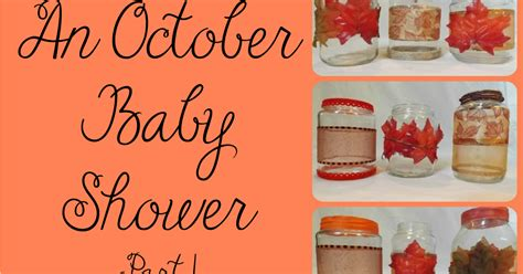 october baby shower themes baby shower food ideas baby shower ideas october
