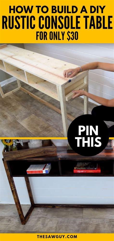 build   rustic diy console table