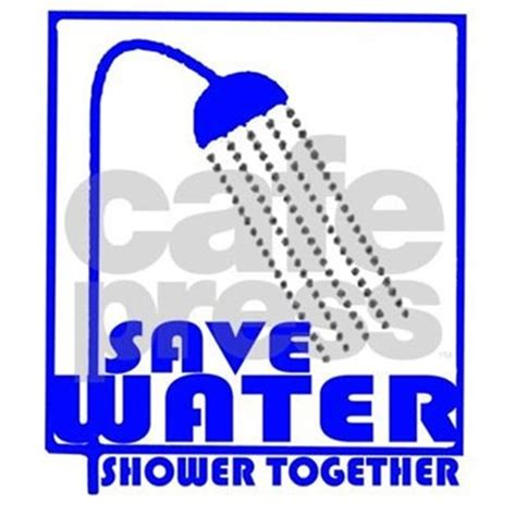 Shower Together by Save Water Shower Together Shirt By Billiehawkins