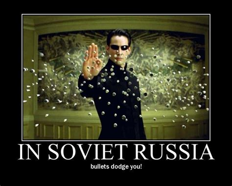 Soviet Russia Meme - image 27638 in soviet russia know your meme