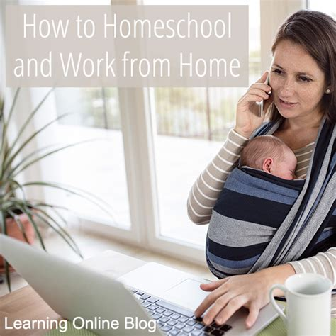 How To Work Online From Home - how to homeschool and work from home