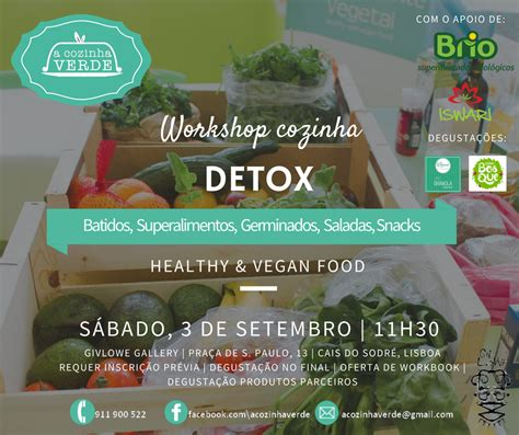 Detox Workshop by A Cozinha Verde Detox By A Cozinha Verde Workshop