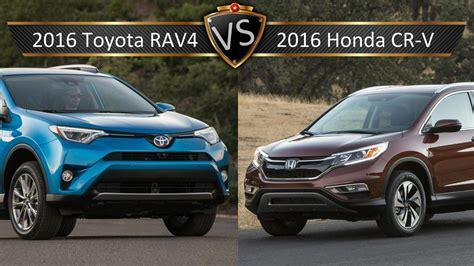Toyota Or Honda by Honda Cr V Exl Vs Toyota Rav4 Limited Car Picture Update