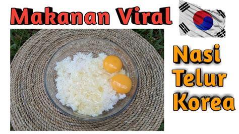 egg fried rice korean nasi telur korea makanan viral