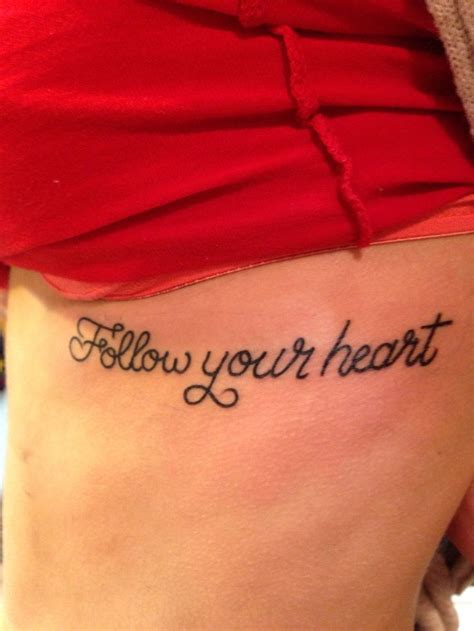 follow your heart tattoo follow your script on ribs inspo