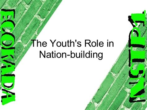 Of Youth In Nation Building Essay by Essay Youth Nation Building