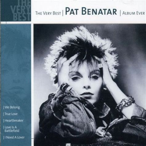 pat benatar best of best album pat benatar songs reviews
