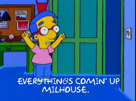 Milhouse Meme - there s a website that generates simpsons memes and it s